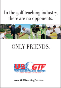 In the golf teaching industry…